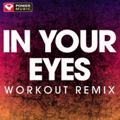 In Your Eyes (Extended Workout Remix)