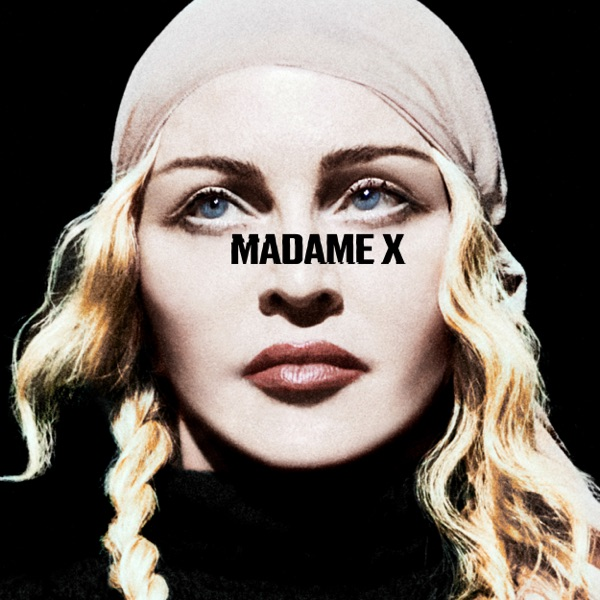 Madonna - Madame X (Deluxe) album wiki, reviews