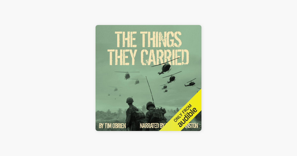 The Things They Carried (Unabridged) - Tim O'Brien