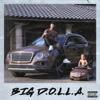 Dame D.O.L.L.A. - Big D.O.L.L.A.  artwork