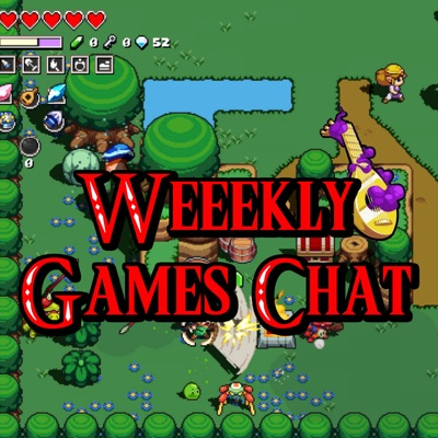 Weekly Games Chat | Podbay