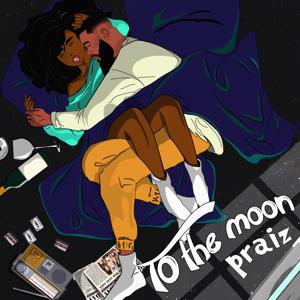 Praiz - To the Moon - EP