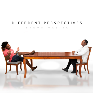 Byron Messia - Different Perspectives