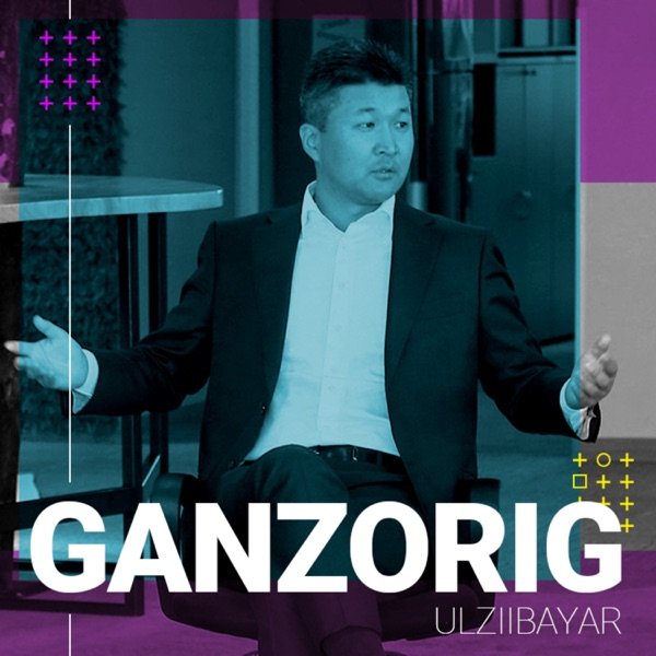 Ganzorig'n Podcast