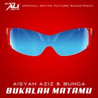 Aisyah Aziz & Bunga - Bukalah Matamu - Single