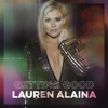Lauren Alaina - Getting Good - EP  artwork