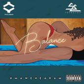 Balance Feat. Soundchef TFCLIQUE - TFCLIQUE