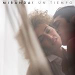 Miranda! - Un Tiempo