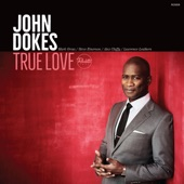 John Dokes - You Don't Know What Love Is