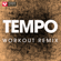 Tempo (Extended Workout Remix) - Power Music Workout