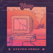System Crash EP - Shlump - Shlump