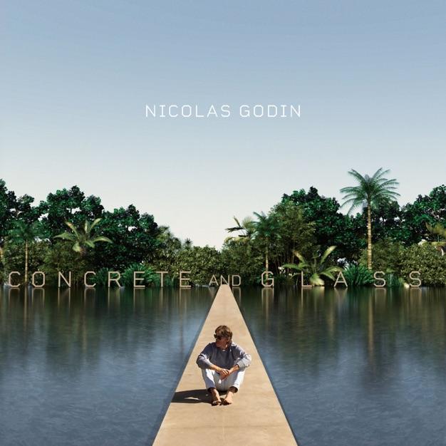 Concrete and Glass / Nicolas Godin
