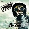 Ahzee - Poison