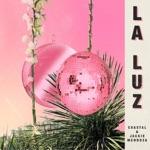 Coastal & Jackie Mendoza - La Luz