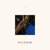 Run for Me (feat. Gallant)
