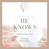 He Knows (feat. Hallie Cahoon) artwork