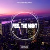 Feel the Night - Single