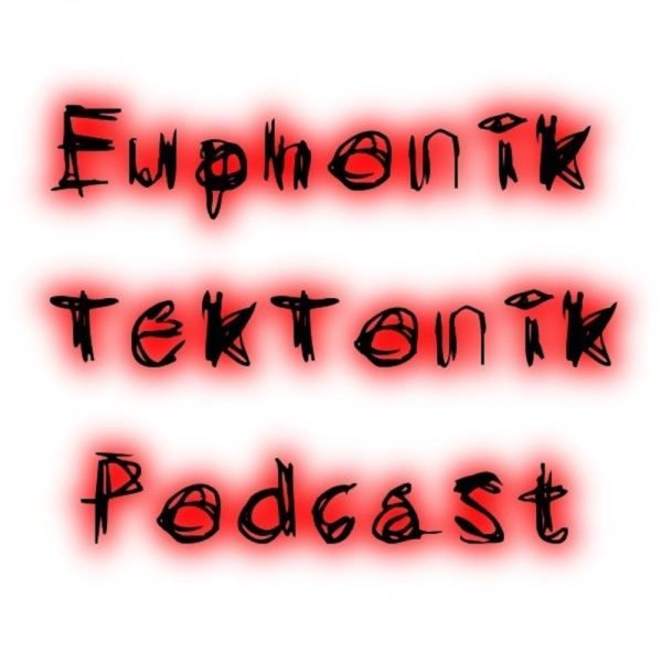 Euphonik:TekTonik Podcast