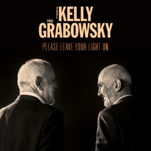 Paul Kelly & Paul Grabowsky - If I Could Start Today Again