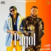 Pagol (feat. Bohemia) - Deep Jandu