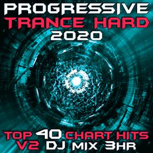 Goa Doc - Progressive Trance Hard 2020, Vol. 2 (Goa Doc 3Hr DJ Mix)