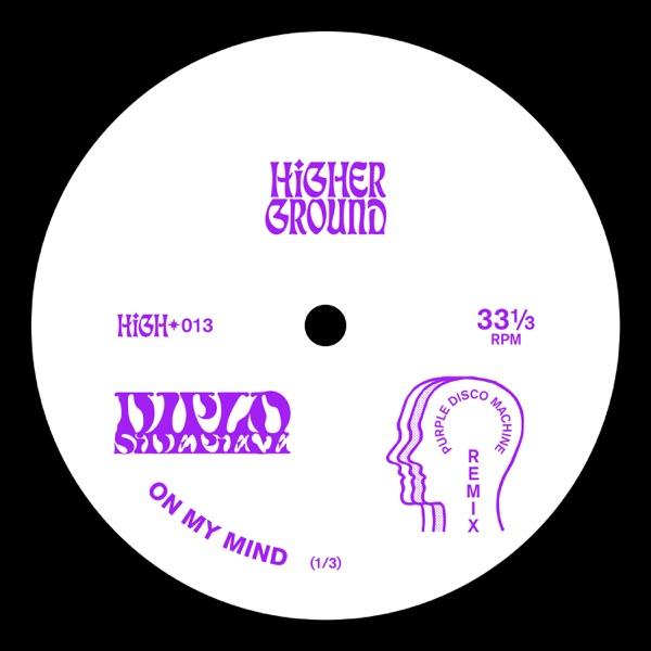 On My Mind (Purple Disco Machine Remix) - Single