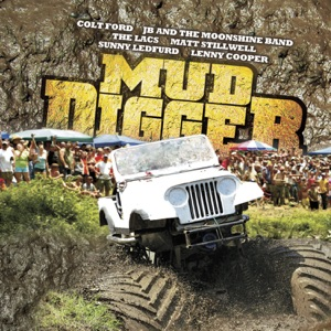 Lenny Cooper - Mud Digger feat. Colt Ford