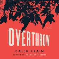 Overthrow: A Novel (Unabridged)