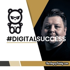 #digitalsuccess - Der Podcast rund um Social Media und Online Marketing von TheAngryTeddy.com Blogger Daniel Friesenecker