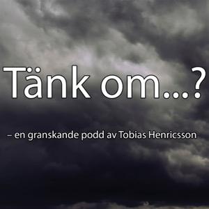 Tänk om...?