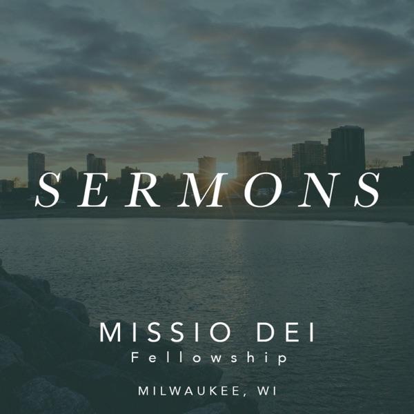 Missio Dei Fellowship - Sermons