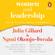 Julia Gillard & Ngozi Okonjo-Iweala - Women and Leadership