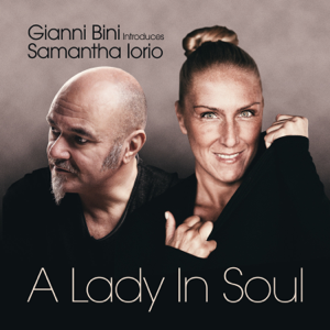 Gianni Bini & Samantha Iorio - A Lady in Soul