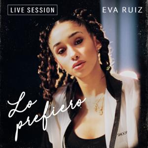 Eva Ruiz - Lo prefiero (Live Session)
