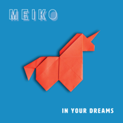 In Your Dreams - Meiko - Meiko
