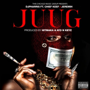 JUUG (feat. Jeremih, Chief Keef ) - Single Mp3 Download