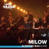 Milow & Ilse DeLange - Sleeping Bag (Uit Liefde Voor Muziek) [Live] artwork