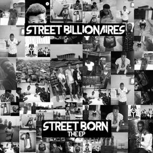 Street Billionaires - Street Born - EP