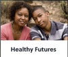 Healthy Futures - Especially for Daughters