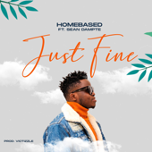 Just Fine (feat. Sean Dampte) - Homebased