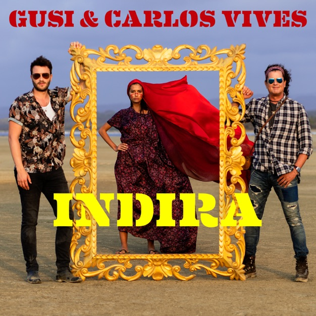 Gusi & Carlos Vives – Indira – Single [iTunes Plus M4A]
