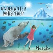 Masako - Underwater Whisperer