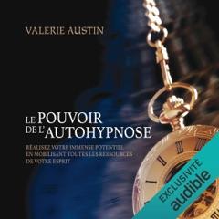Le pouvoir de l'autohypnose