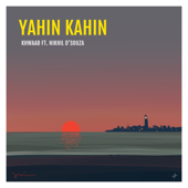[Download] Yahin Kahin (feat. Nikhil D'Souza) MP3