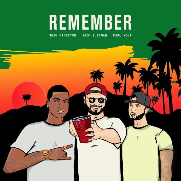 Remember (feat. Sean Kingston) - Single