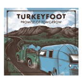 Turkeyfoot - Another Painful Lesson Learned