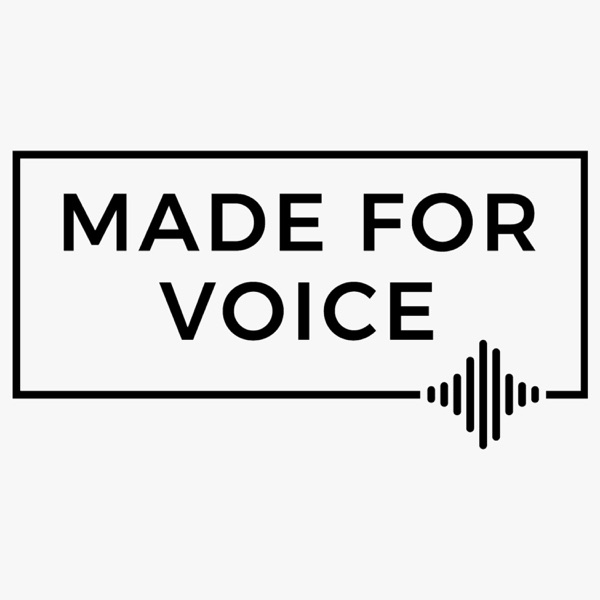 Made For Voice