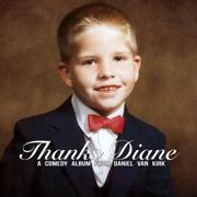Thanks Diane - Daniel Van Kirk - Daniel Van Kirk