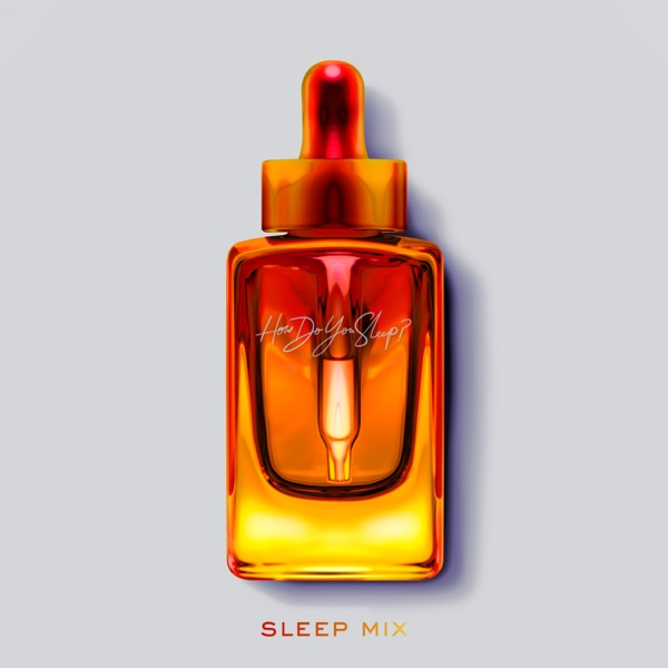 How Do You Sleep? (Sleep Mix) - Single