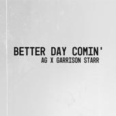 Garrison Starr - Better Day Comin'